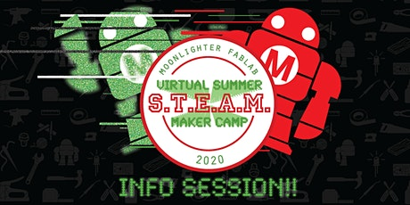 Summer STEAM Maker Camp Info Session 2 tickets