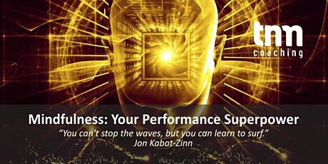 Mindfulness: Your Performance Superpower tickets