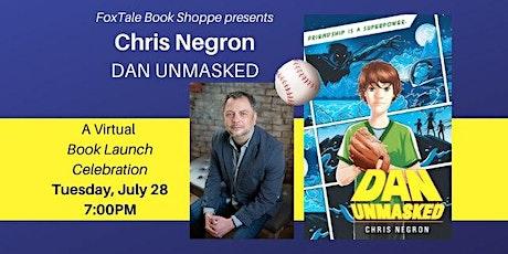 Virtual: Chris Negron, Dan Unmasked tickets