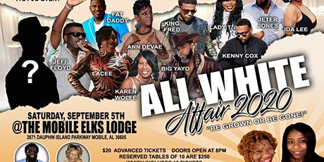 """The All White Affair 2020 """"Be Grown or Be Gone"""" tickets"""