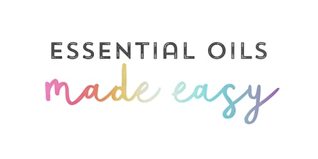 Essential Oils Made Easy with Christina tickets