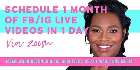 How to Schedule 1 Month of FB/IG Live Videos in 1 Day. tickets