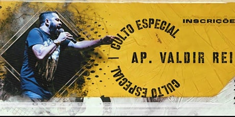 Culto especial Ap Valdir Reis 19/06 22:00 ingressos