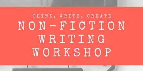 Non-Fiction Writing Workshop tickets