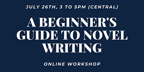 A Beginner's Guide to Novel Writing tickets