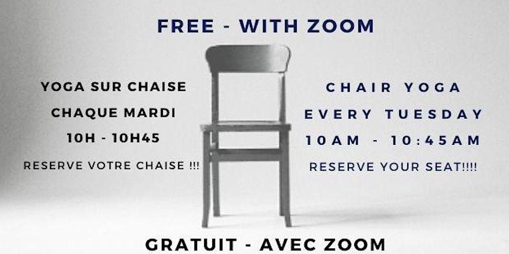 Free Chair Yoga Yoga Sur Chaise Gratuit W A Zoom Tickets Tue Aug 4 2020 At 10 00 Am Eventbrite