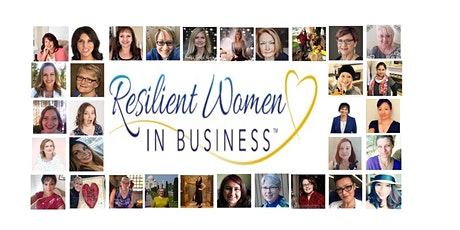 Maple Ridge -  (ZOOM ONLINE) Resilient Women In Business Networking tickets