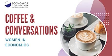 Women in Economics: Coffee & Conversations Series tickets