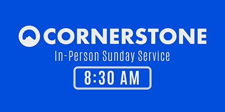 Cornerstone Church Cheshire In-Person Service - 8:30 AM tickets