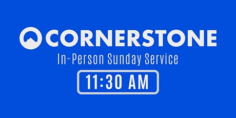 Cornerstone Church Cheshire In-Person Service - 11:30 AM tickets