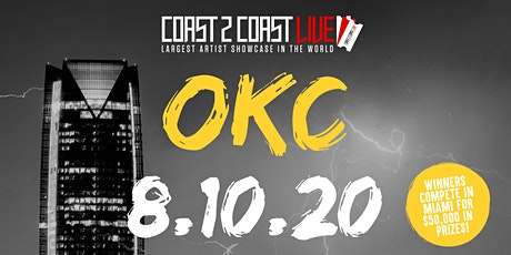 Coast 2 Coast LIVE Showcase OKC - Artists Win $50K In Prizes tickets