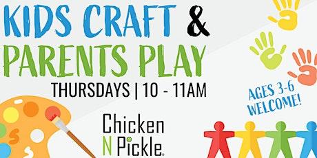 Kids Craft & Parents Play! tickets