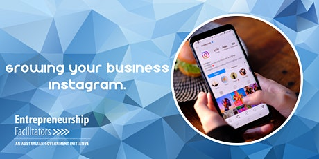 Growing your Business Instagram - The Basics - In Person or Zoom Options tickets