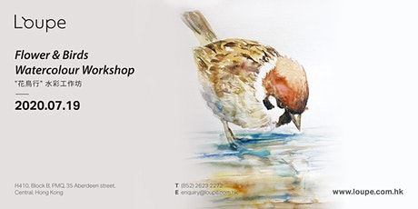 "Flower & Birds Watercolour Workshop ""花鳥行"" 水彩工作坊 tickets"