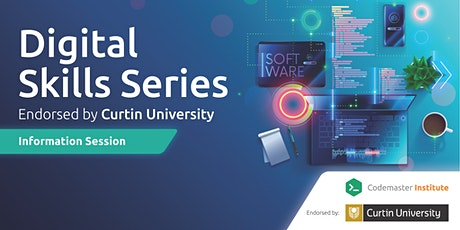 Digital Skills Series - Endorsed by Curtin University Info Session - 11 Aug tickets