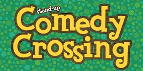 Comedy Crossing: The Animal Crossing Standup Comedy Show biglietti