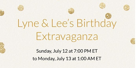 LYNE  & LEE'S ALL WHITE BIRTHDAY EXTRAVAGANZA tickets