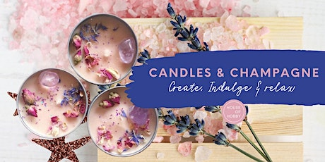 Candles & Champagne - Calming creative workshop tickets