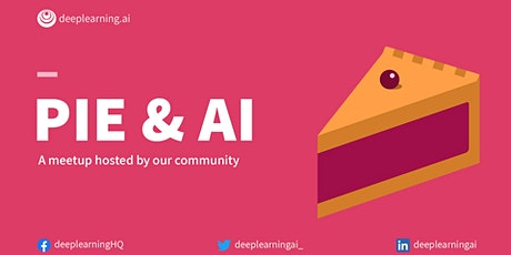 """Pie & AI:Nairobi - AI  for social good tickets"
