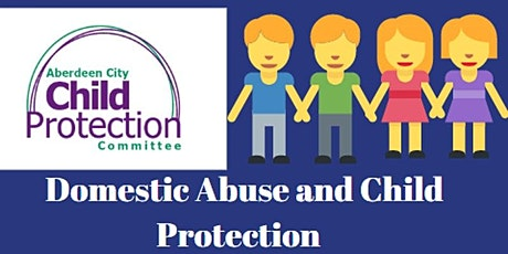 Domestic Abuse and Child Protection Training - Virtual tickets
