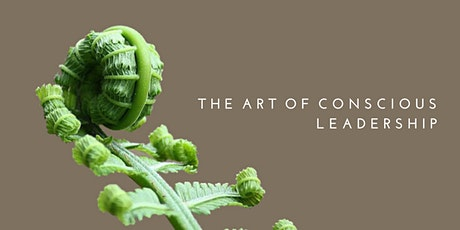 The Art of Conscious Leadership tickets