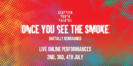 National Ensemble 2020: Once You See the Smoke - digitally reimagined tickets