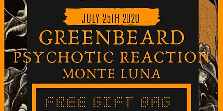 The Safe Escape w/ Greenbeard, Monte Luna and Psychotic Reaction tickets