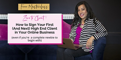 Zero to Client: How to Sign Your First Client in Your Online Business tickets