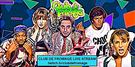 Club de Fromage - Live Stream (Free) tickets