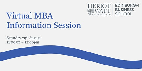 Virtual, MBA Information Session - Edinburgh Business School tickets