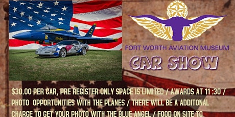 1st Annual Ft Worth Aviation Museum Car Show tickets