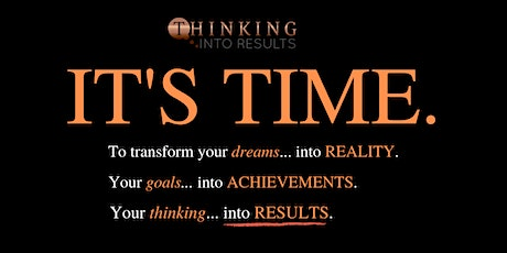 Thinking Into Results - Business Transformation Seminar tickets