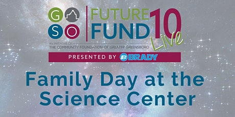 Future Fund Family Day at the Greensboro Science Center tickets