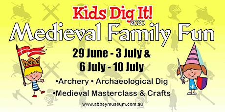 Kids Dig It - Medieval Family Fun 2020 tickets