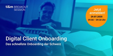 ti&m breakout session: Digital Client Onboarding Tickets