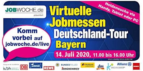 Jobwoche Virtuelle Jobmesse für Bayern Tickets
