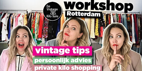 Workshop Vintage Kilo Sale  - 11 juli tickets