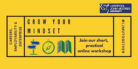 Grow your Mindset: LJMU alumni online workshop tickets