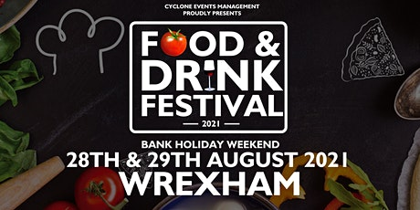 WREXHAM FOOD & DRINK FESTIVAL 2021 tickets