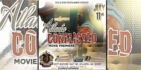 Atlanta Conflicted Movie Premiere & After Party tickets