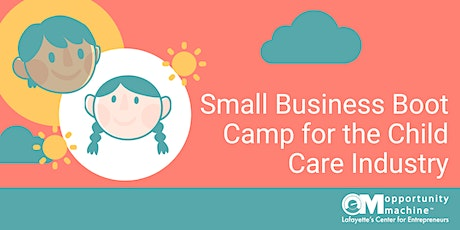 Small Business Boot Camp for the Child Care Industry tickets