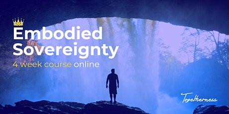 Embodied Sovereignty 4 Week Course tickets