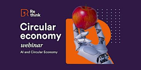 Re-think Circular Economy Webinar| AI and Circular Economy entradas