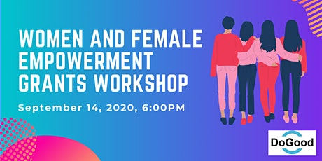 Women and Female Empowerment Grants Workshop tickets