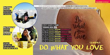 5. Do What You Love Seminar - Salzburg Tickets