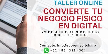 """Taller """"Convierte tu negocio físico en digital"""" entradas"""