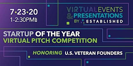 Startup of the Year Online Pitch Event | Honoring U.S. Veteran Founders biglietti