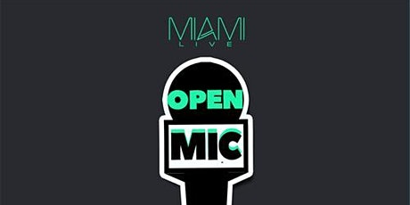 Miami LIVE Open Mic 7/25/20 - DJ Killa K tickets