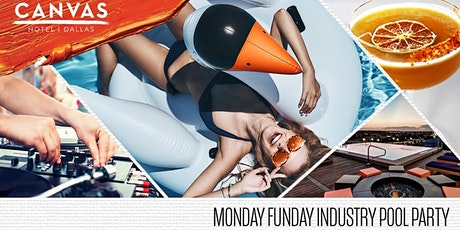 "Industry ""Monday Funday"" at CANVAS Dallas' Gallery Rooftop Lounge tickets"