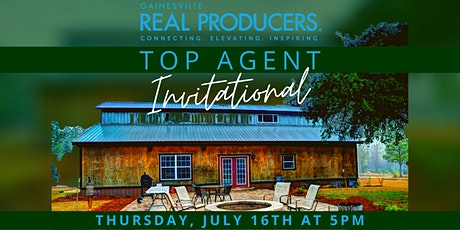 Gainesville Real Producers Top Agent Invitational tickets